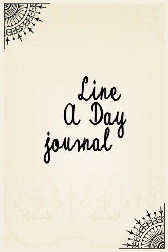Line A Day Journal: 5 Years Of Memories, Blank Date No Month, 6 x 9, 365 Lined Pages by CreateSpace Independent Publishing Platform