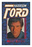 Harrison Ford: A Biography