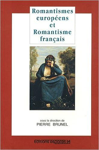 Livres Pdf Telecharger Romantismes Europeens Et Romantisme