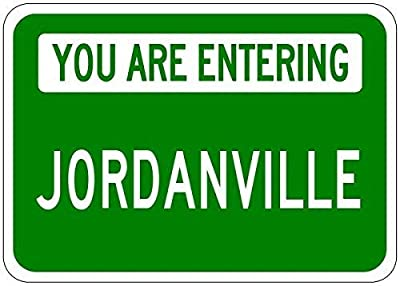 "KLUY You are Entering Jordanville - Customized Jordan Lastname - 12""X16"" Metal Tin Sign Aluminum Signs"