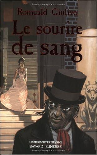 Read Les Manuscrits d'Elfaïss, tome 1 : Le Sourire de sang pdf, epub ebook