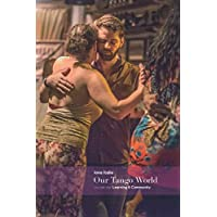 Our Tango World vol.1: Learning & Community