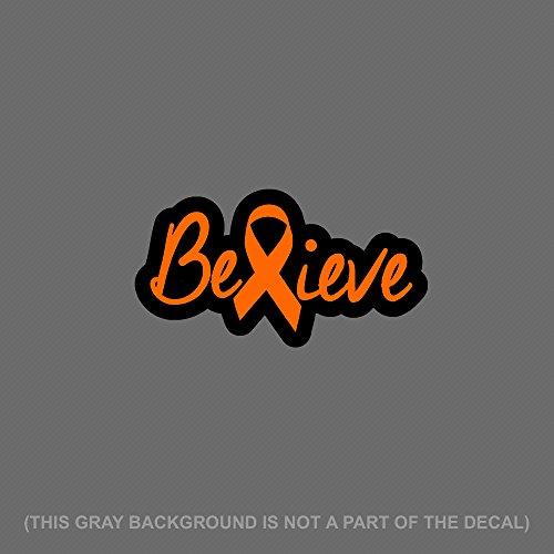 OwnTheAvenue Believe Orange Ribbon Leukemia Awareness Auto Decal Sticker 6
