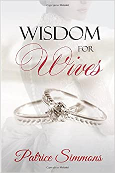 Wisdom for Wives