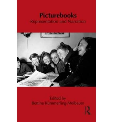 picturebooks-representation-and-narration-author-bettina-kmmerling-meibauer-published-on-january-201