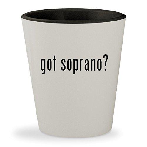 got soprano? - White Outer & Black Inner Ceramic 1.5oz Shot Glass
