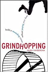 Grindhopping: Building a Rewarding Career Without Paying Your Dues (CLS.EDUCATION) Kindle Edition