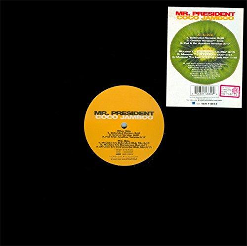 MR. PRESIDENT - Coco Jamboo The Remixes - Zortam Music