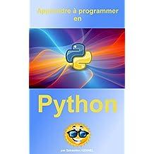 Apprendre à programmer en Python 3 (French Edition)