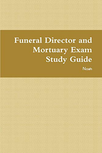 Pdf Law Funeral Director and Mortuary Exam Study Guide
