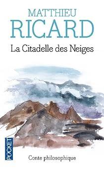 La Citadelle des Neiges par Ricard