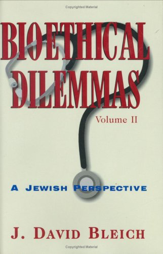 Download Bioethical Dilemmas, Volume II pdf epub