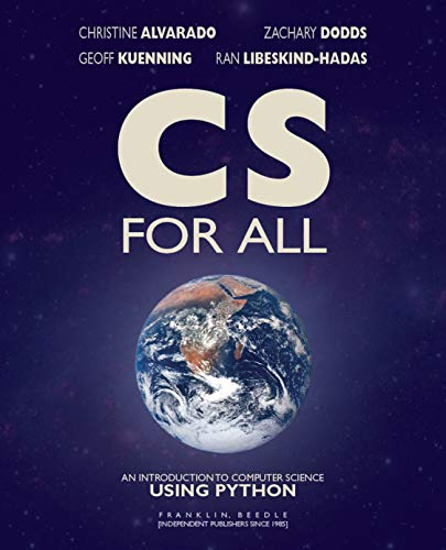Book cover of CS for All: An Introduction to Computer Science Using Python by Christine Alvarado