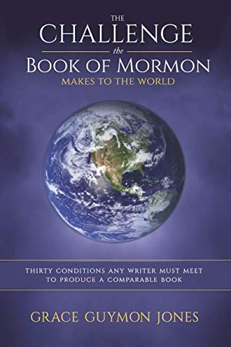 The Challenge the Book of Mormon Makes to the