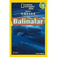 Balinalar - Büyük Göçler Seviye 3: National Geographic Kids