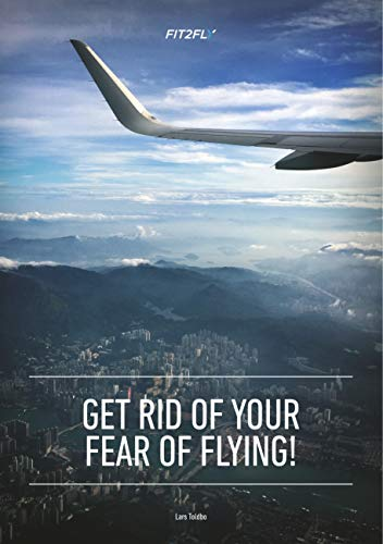Get Rid of Your Fear of Flying - Kindle edition by Lars