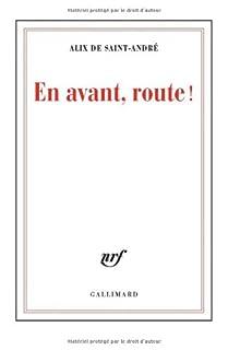 En avant, route !, Saint-André, Alix de