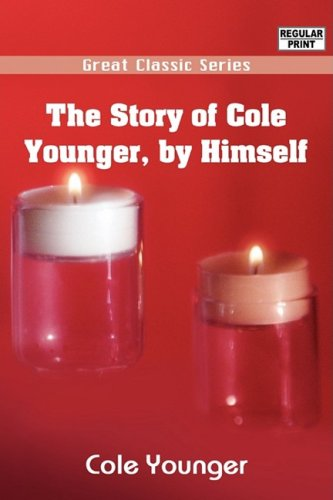 The Story of Cole Younger, by Himself ebook