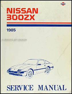 1985 Nissan 300ZX Repair Shop Manual Original