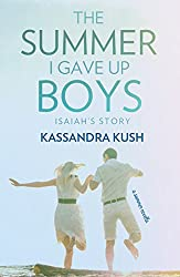 The Summer I Gave Up Boys: Isaiah's Story (TSIGUB Book 2)