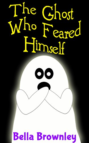 The Ghost Who Feared Himself: Halloween Books for kids, Halloween Picture Books, Ghost (Happy Halloween Funny Pets)