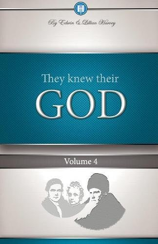 Download They Knew Their God Volume 4 ebook