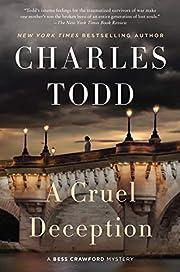 A Cruel Deception: A Bess Crawford Mystery…
