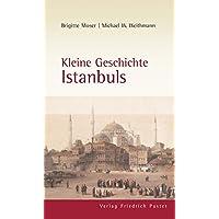 Kleine Geschichte Istanbuls (Europäische Metropolen)