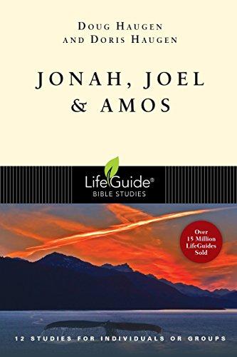 Jonah, Joel & Amos (Lifeguide Bible Studies)