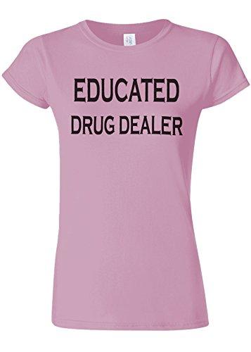 肌寒い触覚スナップEducated Drug Dealer Weed Funny Novelty Light Pink Women T Shirt Top-XXL