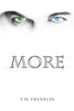 MORE (MORE Trilogy Book 1)