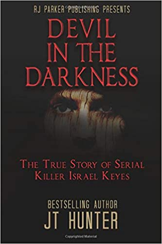 Amazon com: DEVIL IN THE DARKNESS: The True Story of Serial