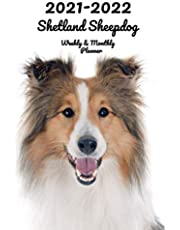 2021-2022 Shetland Sheepdog Weekly & Monthly Planner: 2-Year Pocket Calendar | 26 Months | 152 pages 6x9 in. | Diary | Organizer | Agenda | Appointment | For Dog Lovers