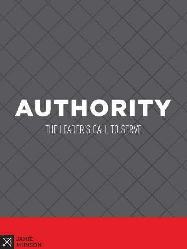 Authority: The Leader's Call to Serve