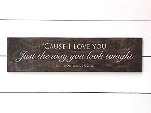 CELYCASY The Way You Look Tonight Sign Frank Sinatra Song Lyrics Gift Cause I Love You Just The Way You Look Tonight Personalized First Dance