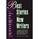 Best Stories from New Writers, , 089879367X