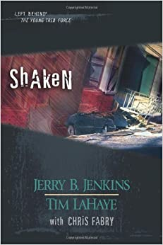 Shaken: 23-25 (Left Behind: The Young Trib Force (Pdf))