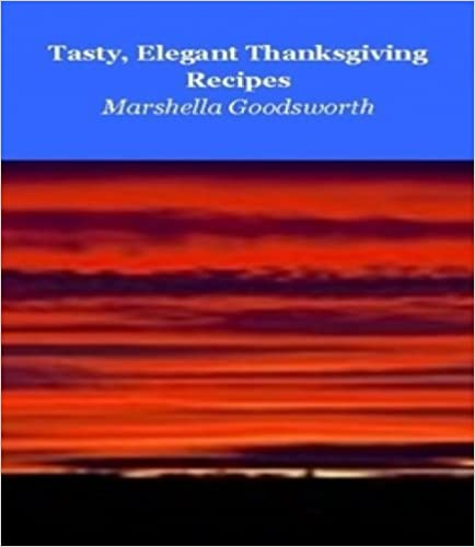 Tasty, Elegant Thanksgiving Recipes