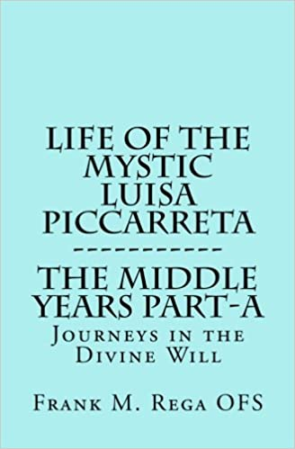 Life of the Mystic Luisa Piccarreta