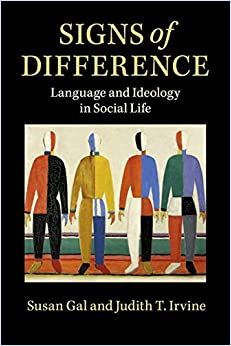 Books By Susan Gal_signs Of Difference Language And Ideology In ...