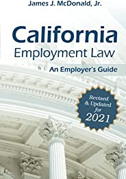 California Employment Law: An Employer's Guide: Revised & Updated