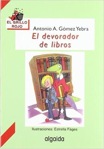 El devorador de libros Infantil - Juvenil - El Grillo ...