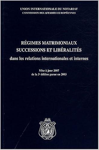 Livres gratuits en ligne Régimes matrimoniaux, successions et libéralités dans les relations internationales et internes (1Cédérom) pdf, epub