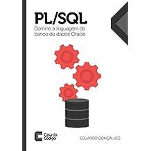 PL/SQL: Domine a linguagem do banco de dados Oracle