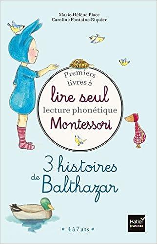Premiers livres à lire seul Montessori Balthazar: Lecture phonétique