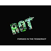 ROT: FORGED IN THE TESSERACT