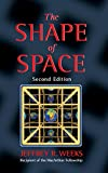 img - for The Shape of Space (Chapman & Hall/CRC Pure and Applied Mathematics) book / textbook / text book