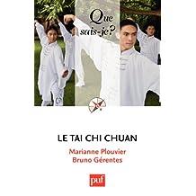 Le tai chi chuan: « Que sais-je ? » n° 3943 (French Edition)