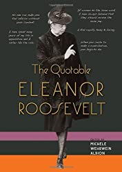 The Quotable Eleanor Roosevelt