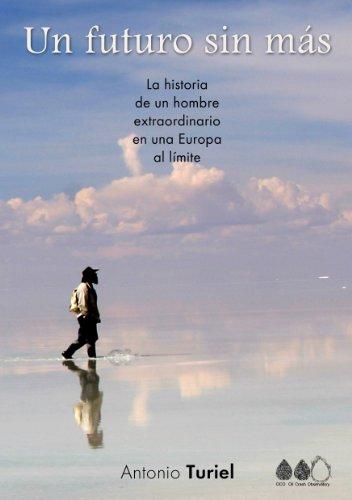 Descargar Libro Un Futuro Sin Más Antonio Turiel